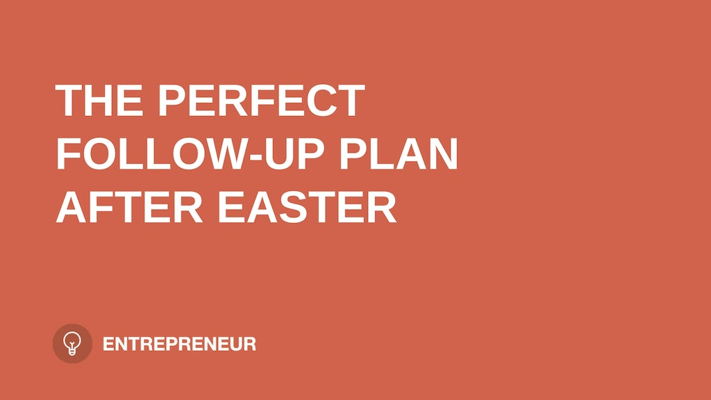"text ""THE PERFECT FOLLOW-UP PLAN AFTER EASTER"" on orange background leaders.church"