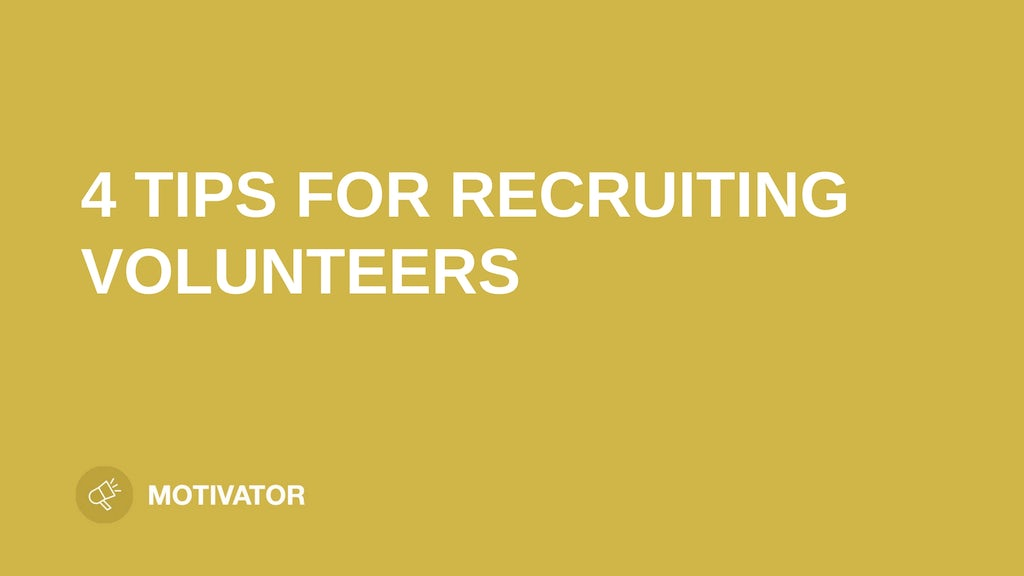 """Text """"4 tips for recruiting volunteers"""" on yellow background"""