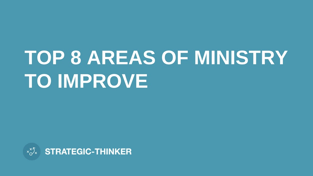 """text """"top 8 areas of ministry to improve"""" on blue background leaders.church"""