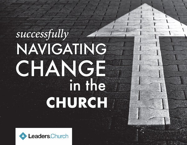 Successfully Navigating Change in the Church