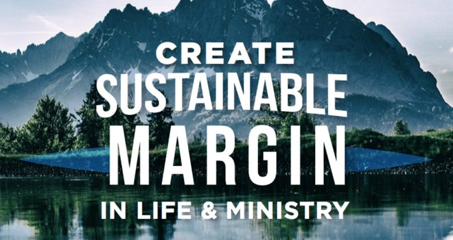 Create ministry margin & balance ministry life for pastors