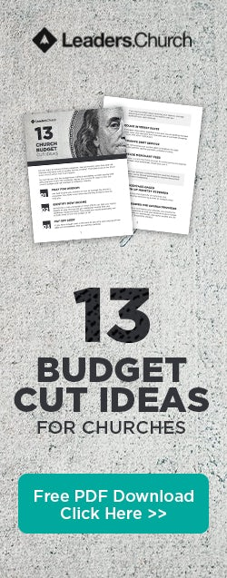 13 Budget Cut Ideas for Churches & Pastors of Ministry