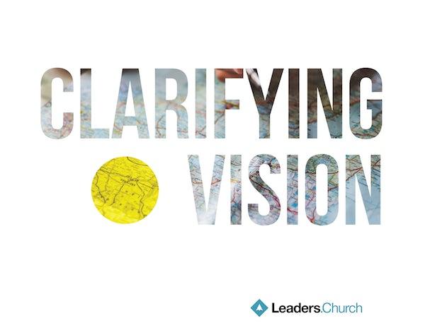 Clarifying Vision Pastoral Series