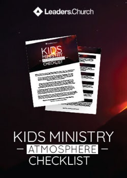 Kids Ministry Atmosphere Checklist